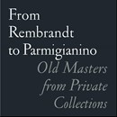 From Rembrandt to Parmigianino