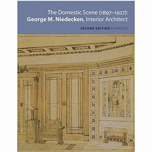 The Domestic Scene of George M. Niedecken | Milwaukee Art Museum Store