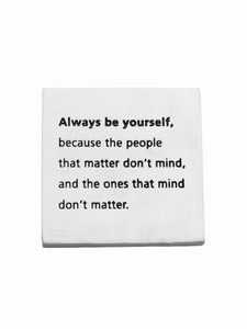 Always be Yourself Paperweight | Milwaukee Art Museum Store