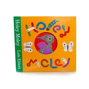 Holey Moley by Lois Ehlert |Milwaukee Art Museum Store