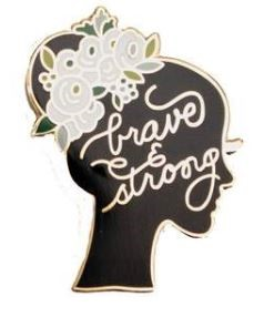 Brave & Strong Lapel Pin | Milwaukee Art Museum