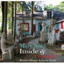 Mary Nohl: Inside & Outside
