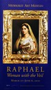 Exhibition Poster: Raphael: Woman with the Veil