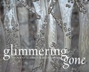 Glimmering Gone: Ingalena Klenell and Beth Lipman