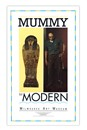From Mummy to Modern