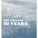 Zoe Strauss : 10 Years