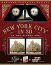 New York City in 3D in The Gilded Age