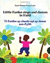 Little Fanfan Sings and Dances in Haiti