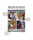 Milwaukee: City of Neighborhoods