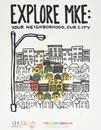 Explore MKE: Your Neighborhood, Our City