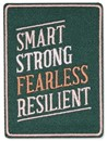 Smart, Strong, Fearless, Resilient Embroidered Patch
