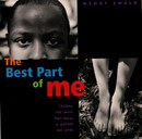 The Best Part of Me - Wendy Ewald