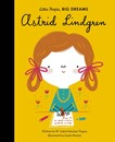 Swedish Author Astrid Lindgren - Little People, Big Dreams