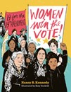 Women Win the Vote!  - 19 for the 19th Amendment