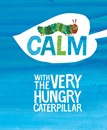 Calm by The Very Hungry Caterpillar